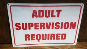 """""""Adult Supervision Required"""" Sign image"""