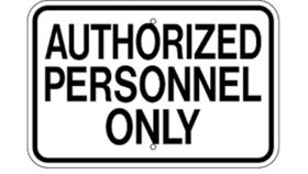 "Image of a ""Authorized Personnel Only"" Sign"
