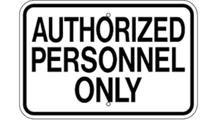 "Picture of a ""Authorized Personnel Only"" Sign"