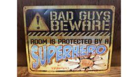 """Bad Guys Beware"" Sign image"