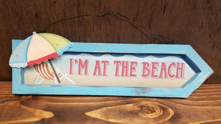"""Picture of a """"I'm At the Beach"""" Sign"""