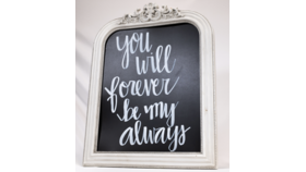 """Image of a """"You Will Forever Be My Always"""" Chalkboard Sign"""