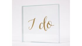 "Image of a ""I do"" Glass & Gold Paperweight Sign"
