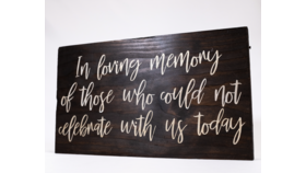 "Image of a ""In loving memory of Those who Could not Celebrate with us Today..."" Sign - Dark Wood/Ivory Print Memory"