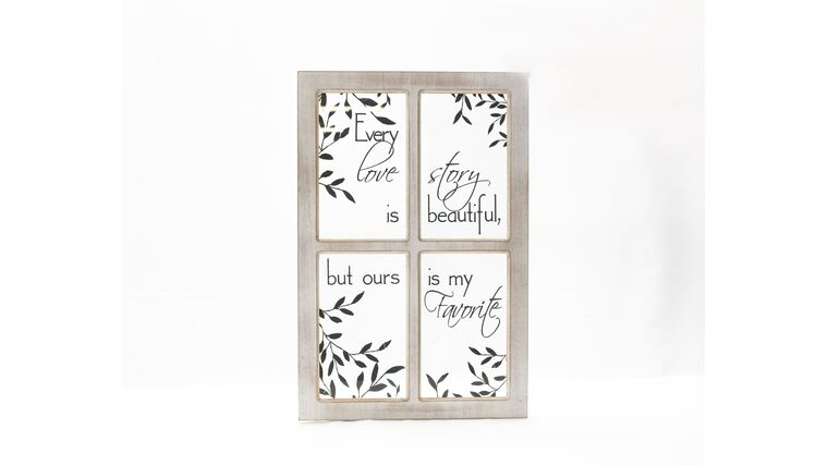 """Picture of a """"Every Love Story..."""" Window Sign - Whitewashed"""