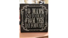 "Image of a ""TO HAVE AND TO HOLD"" SIGN"