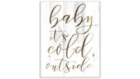 Image of a Baby It's Cold Outside Sign