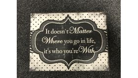 "Image of a ""It Doesn't Matter Where You Go In Life...."" Sign"