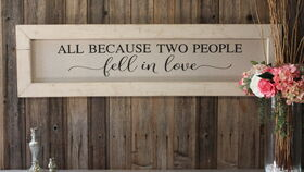Image of a All Because Two People Fell in Love Sign