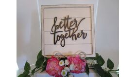 "Image of a ""Better together"" sign 14 x 14"""