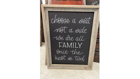 "Image of a ""Choose a seat not a side, we are all family once the knot is tied"" Sign - Rustic Frame"