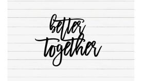 """Image of a """"better together"""" Letters"""