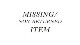 Image of a MISSING/NON-RETURNED ITEM