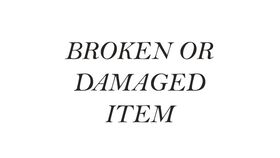 Image of a BROKEN/DAMAGED ITEM