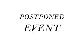 Image of a POSTPONED EVENT