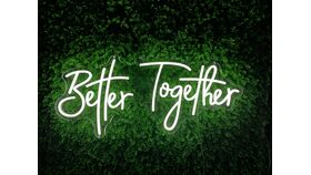Image of a Better Together LED Sign