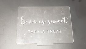 """Image of a """"Love Is Sweet"""" Acrylic Sign"""