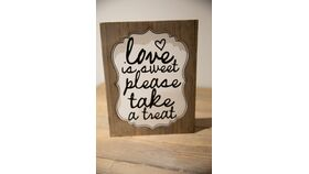 """Image of a """"Love is Sweet"""" Wooden Sign"""