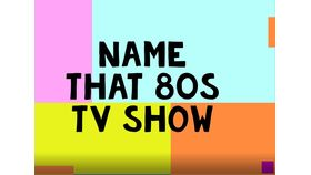 Image of a Name that 80's TV Show