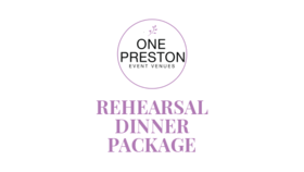 Image of a 2021 Rehearsal Dinner Package