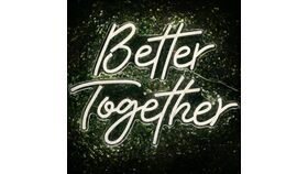 """Image of a """"Better Together"""" Neon Sign"""