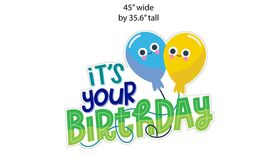 "Image of a Yard Sign - Its Your Birthday Sign - 45"" wide x 35.6"" high plus stakes"